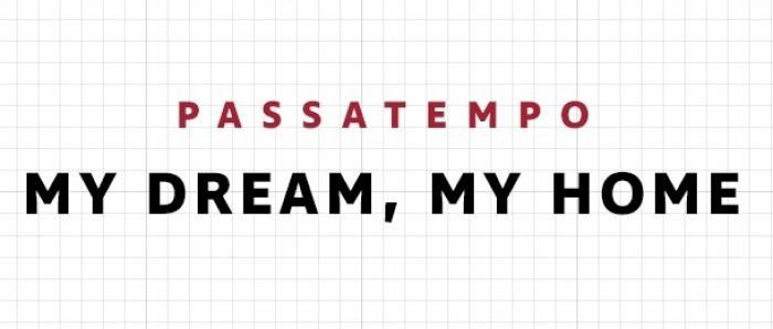 Passatempo: My Dream, My Home